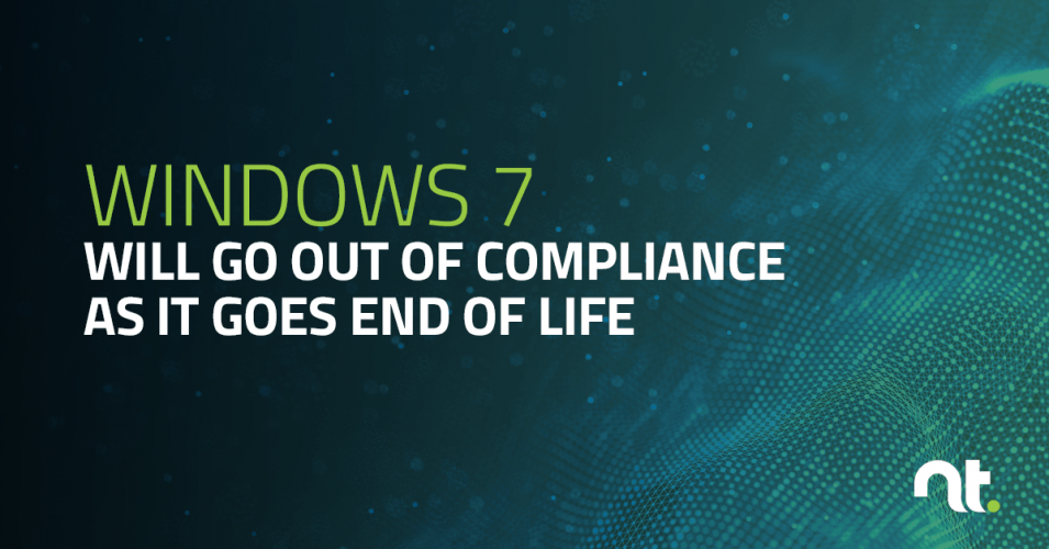 Windows 7 Will Go Out of Compliance as it Goes End of Life